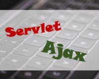 Javaのサーブレット(servlet)でAjax通信をするサンプルコード
