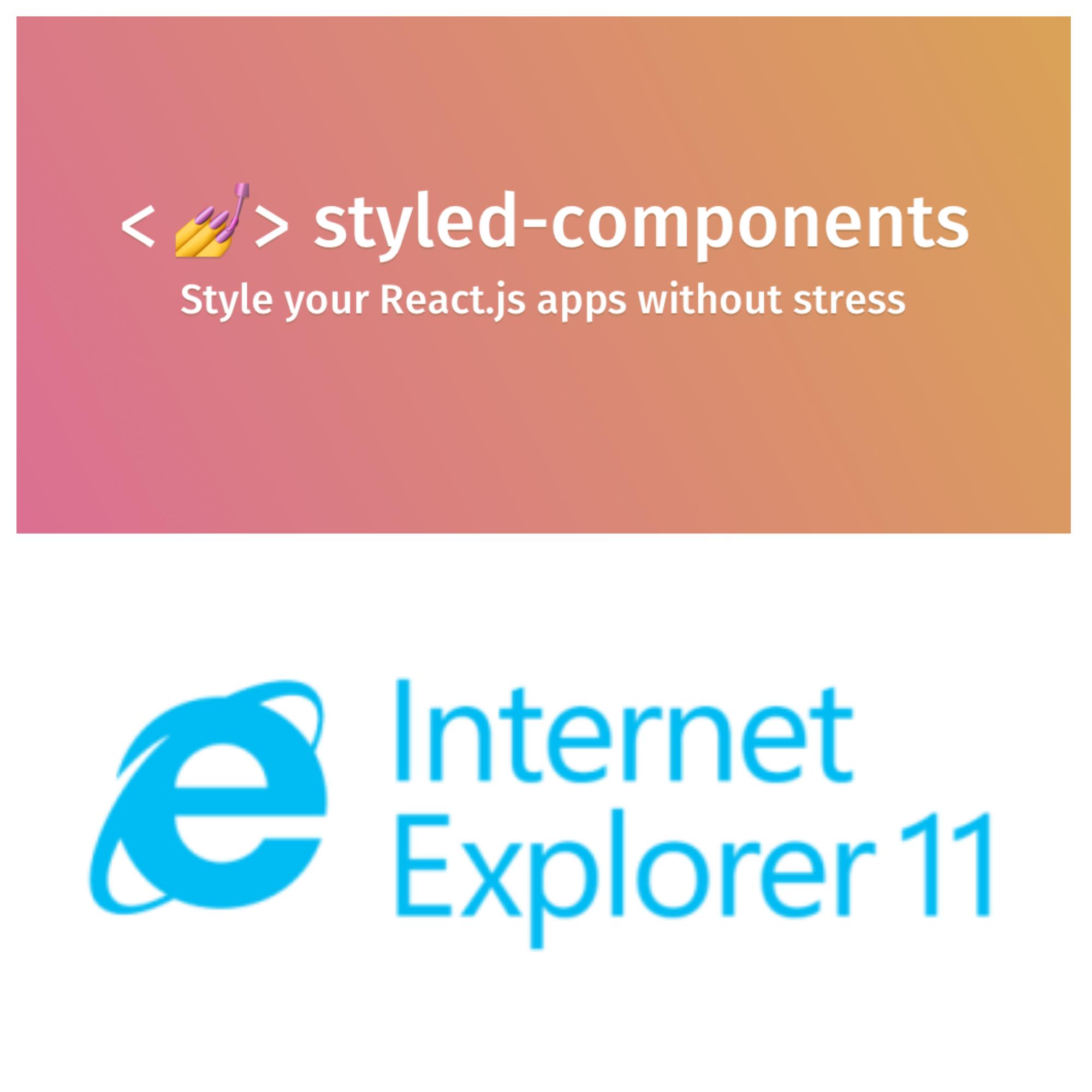 【React】styled-componentsをIE11でエラーを発生させず使うための設定方法